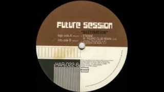 Future Session - Destination (Etienne M. Picard Club Mix)