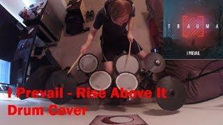 I Prevail - Rise Above It   Logan Michels Drum Cover