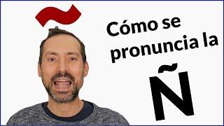 Download Cómo se pronuncia la ñ