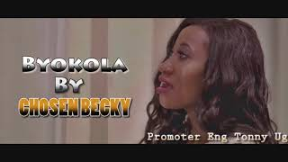 Byokola By David Lutalo Ft Chosen Becky (HQ Audio) New Ugandan Music 2019
