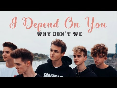 Why Don't We - I Depend On You (Legendado - Tradução - Brasil)