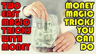 Easy Money Magic Tricks YOU CAN DO!