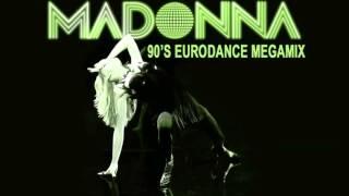 Madonna -  Megamix  ( Late 90's Eurodance Remix)