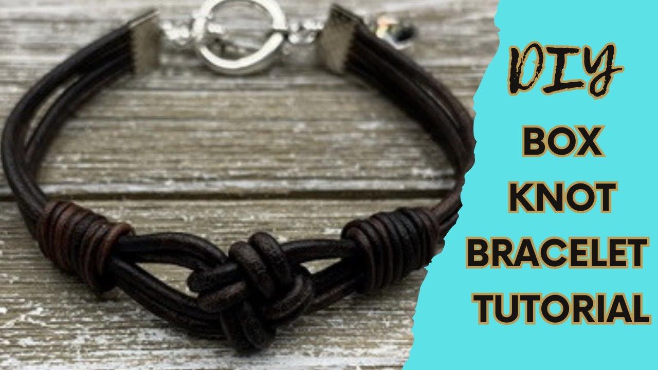 Box Knot Leather Bracelet Tutorial The Beading Gem S Journal