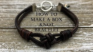 How to make a box knot leather bracelet - DIY Tutorial