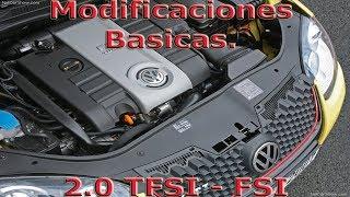 """Modificaciones Basicas en Motor 2.0 TFSI- FSI """"Con imagenes"""""""