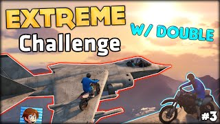 DO NOT TRY THIS AT HOME - EXTREME CHALLENGE WITH DOUBLE - GTA 5 Funny Moments | PART 3