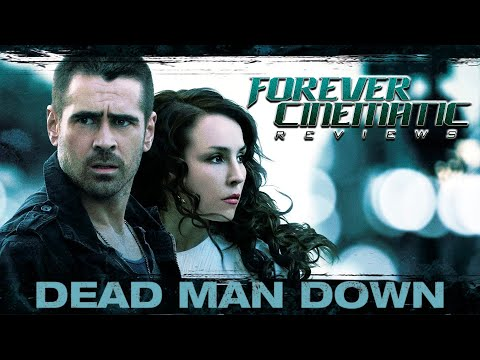 Dead Man Down (2013) - Forever Cinematic Review