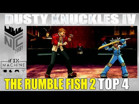 [ The Rumble Fish 2 ] Dusty Knuckles IV Tournament TOP 4 (1080p/60fps)