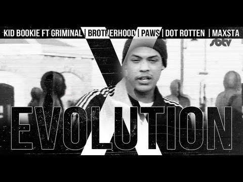 Kid Bookie ft. Griminal, Brotherhood, Pawz, Dot Rotten & Maxsta | Evolution [Music Video]: SBTV