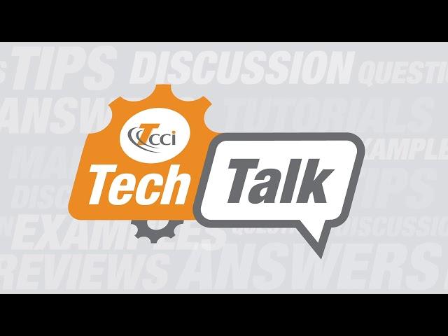 T/CCI - Tech Talk Episode 2