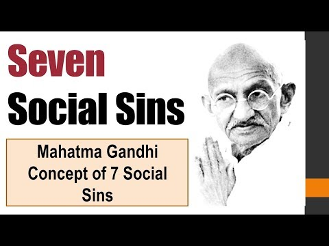 Mahatma Gandhi Concept of 7 Social Sins - Must for UPSC mains