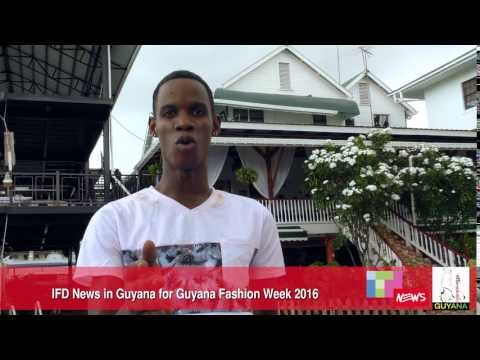 IFD News in Guyana for Guyana Fashion Week,part 1
