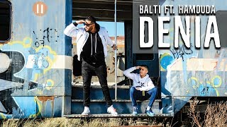Balti - Denia feat. Hamouda