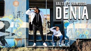 Download Balti - Denia feat. Hamouda (Official Music Video)