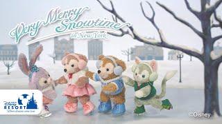 【公式】「ダッフィー&フレンズ ニューヨークの冬」  東京ディズニーシー TokyoDisneySea thumbnail
