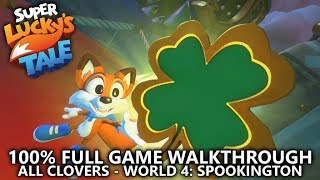 Super Lucky's Tale - World 4 - 100% Full Game Walkthrough - All Clo...
