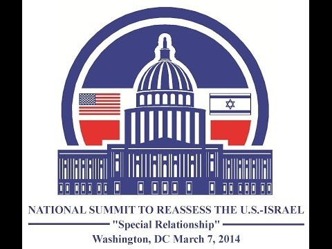2014 National Summit - Reassessing US Israel special relationship