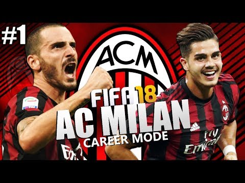 FIFA 18 | AC Milan Career Mode | #1 | A Fresh Start!