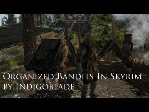 Another Skyrim Mod Review - Organized Bandits in Skyrim