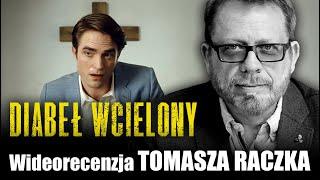 DIABEŁ WCIELONY, Netflix, prod. 2020, reż. Antonio Campos - wideorecenzja Tomasza Raczka