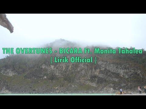 THE OVERTUNES - BICARA Ft. Monita Tahalea ( Lirik Official )