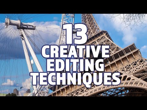 13 Creative Film and Video Editing Techniques