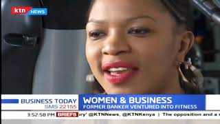 Evelyn Owala is in the \'body business\' | Women in Business