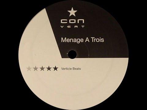 Menage A Trois – Verticle Beats (Original Mix)
