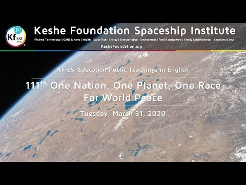 111th One Nation One Planet One Race for World Peace March 31, 2020