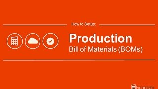 How to Set up Production Bill of Materials (BoM)
