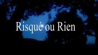 RISQUE RIEN -2014- GUINEE