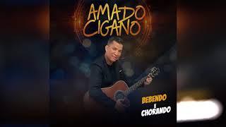 CD Amado Cigano - Bebendo e Chorando