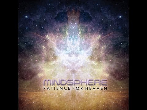 Mindsphere - Patience For Heaven (Full Album)
