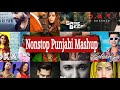Nonstop Punjabi Mashup |New Punjabi Songs Mashup | Latest Punjabi Remix Mashup | 2020