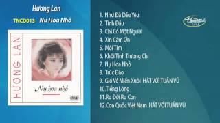 Nụ Hoa Nhỏ - Hương Lan (TNCD013)