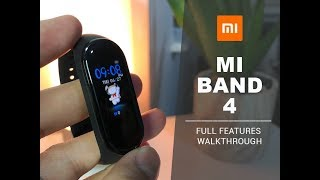 MI Band 4 - Full Features Walkthrough [Amazing]