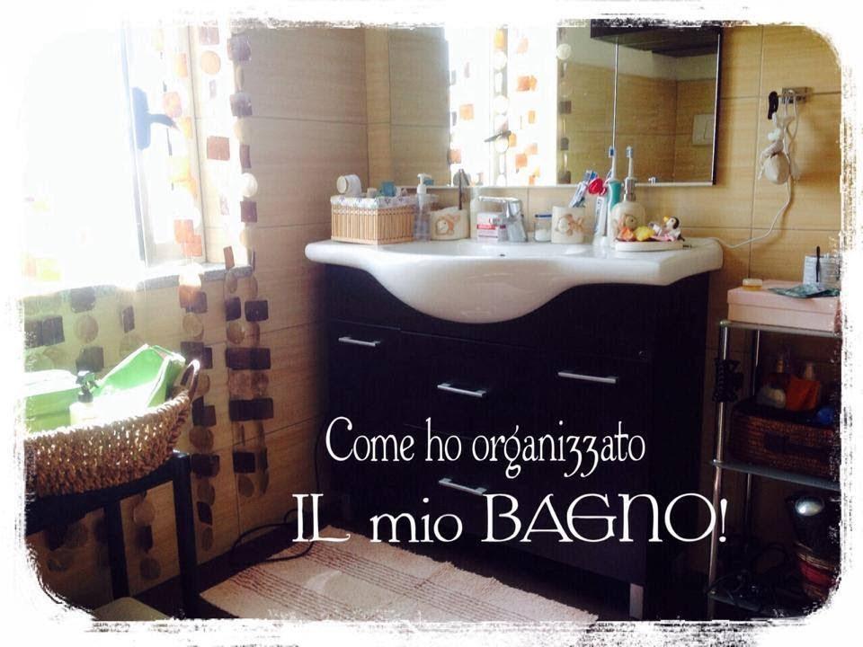 Come ho organizzato il mio bagno!!! youtube