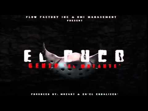 ARCANGEL PRESENTA: El Cuco - Genio El Mutante (La Mutacion) (Flow Factory) 2014