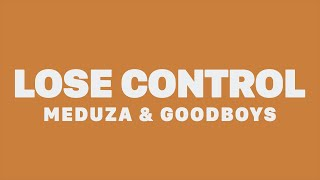 Download Meduza, Becky Hill & GOODBOYS - Lose Control (Lyrics) Mp3 and Videos