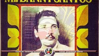 Daniel Santos y Miguel Carrillo - Happy Birthday (Felíz Cumpleaños) / SANDUNGA!