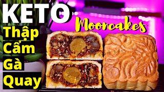 Siêu Phẩm KETO Bánh Trung Thu Thập Cẩm Gà Quay- Traditional Baked MOONCAKE Roasted Chicken [Engsub]