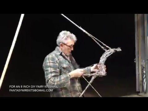 Wire Fairy Timelapse