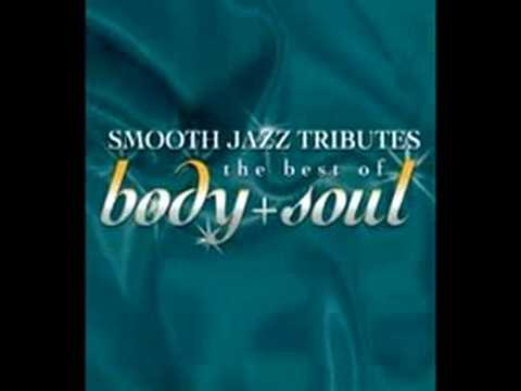 Love Calls (Best of Body & Soul Smooth Jazz Tribute)