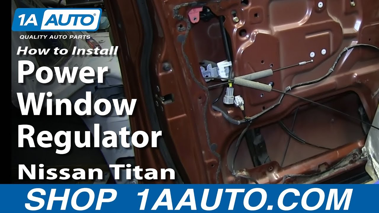 how to install replace front power window regulator 2004 14 nissan titan youtube [ 1920 x 1080 Pixel ]