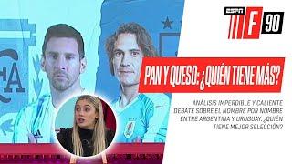 PAN Y QUESO: ¿Quién tiene más en el NOMBRE POR NOMBRE? ¿#ARGENTINA O #URUGUAY?