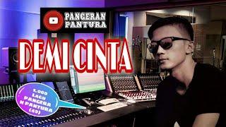 Gairah Cinta Dalam Kehidupan - Pangeran Pantura Demi Cinta ( Official Video Music)