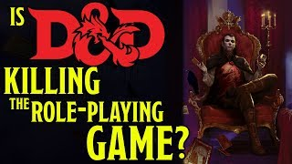 Is Dungeons and Dragons 5th Edition Killing the Roleplay GAME?