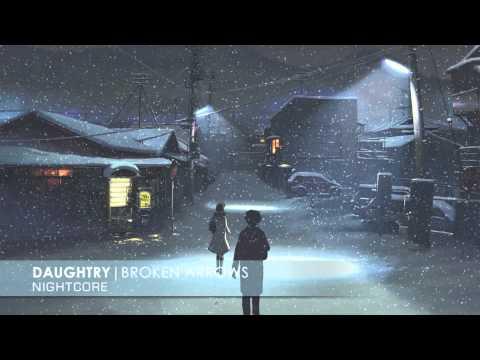 Nightcore - Broken Arrows