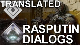 DESTINY RASPUTIN TRANSLATED & RASPUTIN'S BACKSTORY!